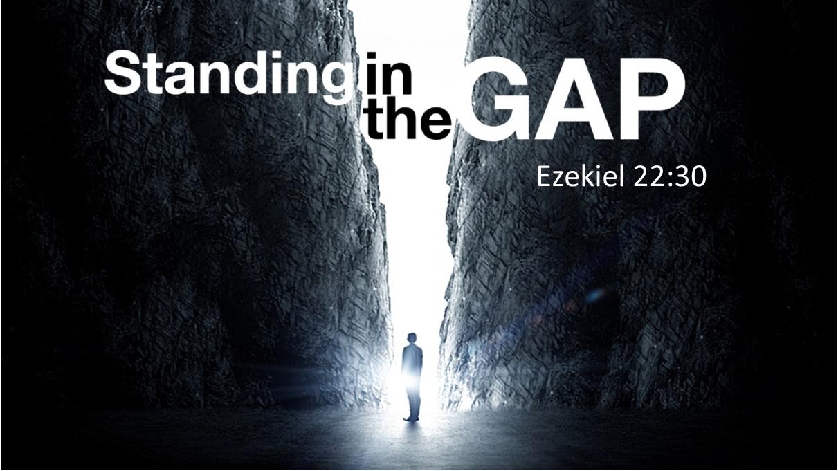 Image result for standing in the gap