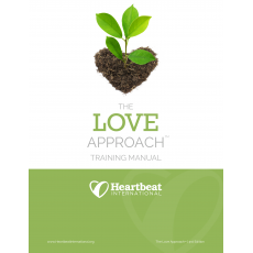 The LOVE Approach, 3rd Edition Training Manual